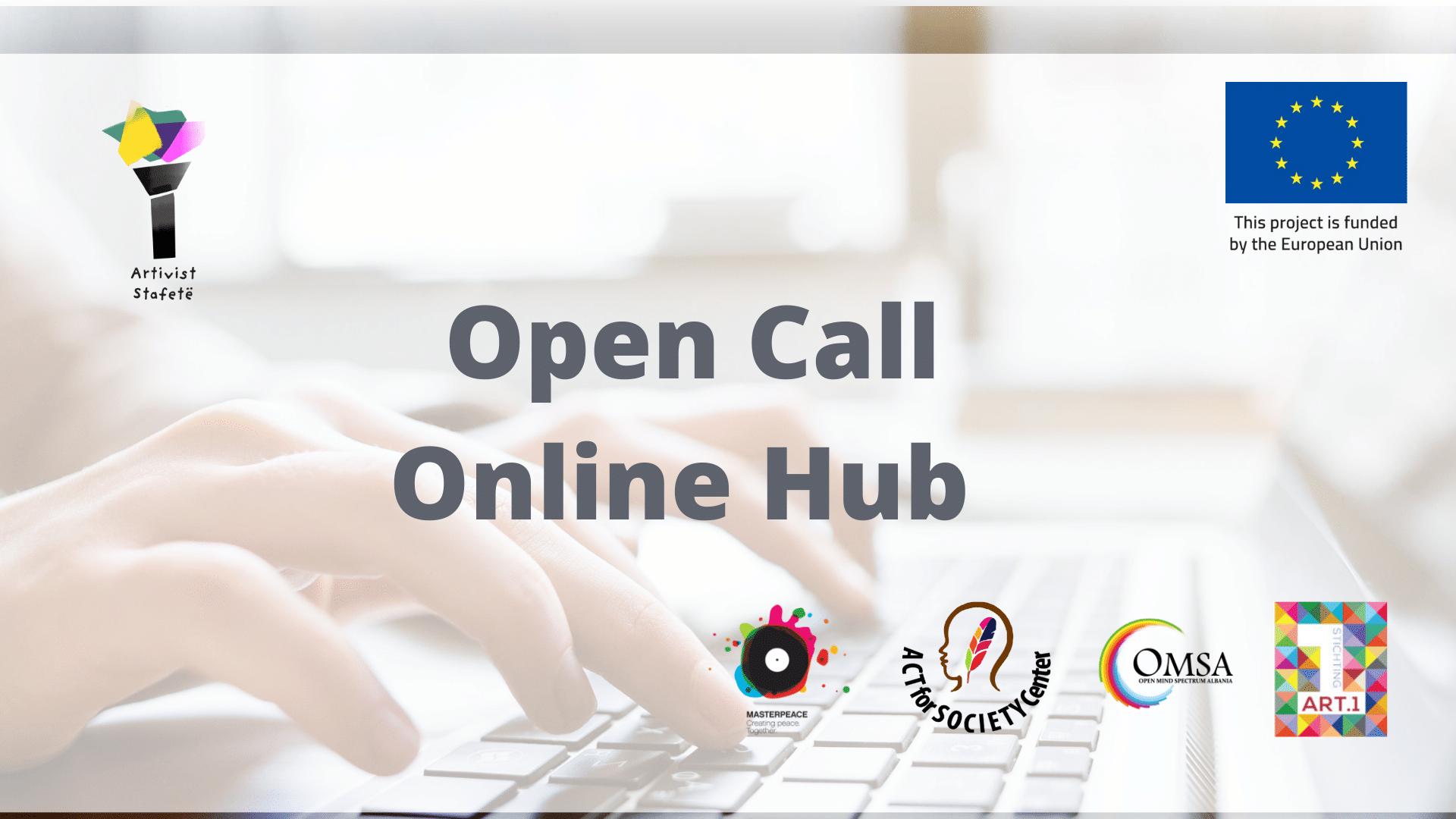 Open Call: Online Hub